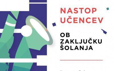 NASTOP UČENCEV OB ZAKLJUČKU ŠOLANJA, dvorana šole v ponedeljek, 19.6.2017, ob 19. uri
